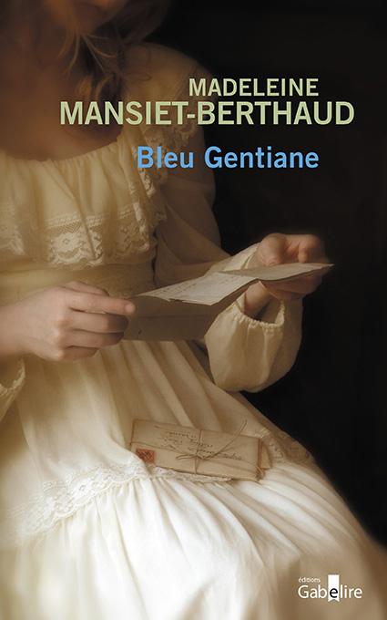 Bleu gentiane : roman