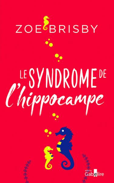 Le syndrome de l'hippocampe.indd
